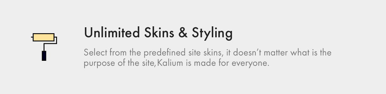 Unlimited Skins and Styling unlimited skins and styling - Kalium – Creative Theme for Professionals